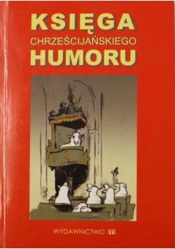 Księga chrześcijańskiego humoru Wersja kieszonkowa