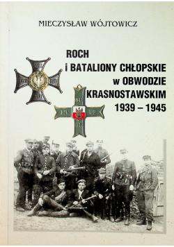 Roch i Bataliony chłopskie w Obwodzie Krasnostawskim 1939 - 1945