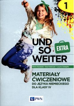 und so weiter Extra 1 Materiały ćwiczeniowe do języka niemieckiego dla klasy 4