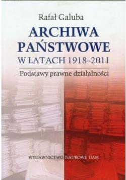 Archiwa państwowe w latach 1918 2011