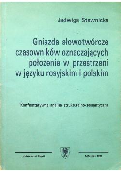 Gniazda słowotwórcze czasowników oznaczających położenie w przestrzeni i języku rosyjskim polskim
