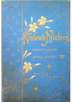 Królowa Niebios Legendy Ludowe o Matce Boskiej 1903 r.