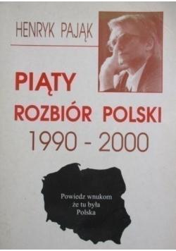 Piąty rozbiór Polski 1990 do 2000