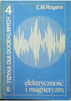 Fizyka dla dociekliwych elektryczność i magnetyzm