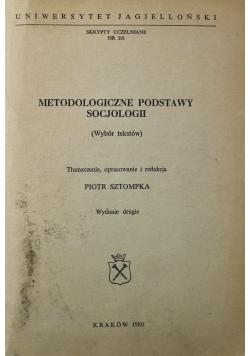 Metodologiczne podstawy socjologii