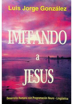 Imitando a Jesus