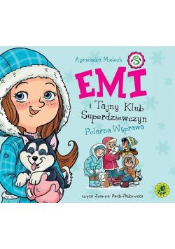Emi i Tajny Klub Superdziewczyn T.10 Polarna...