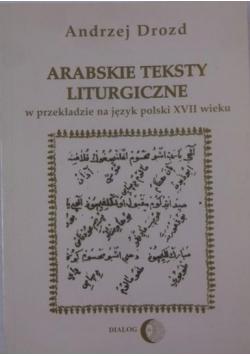 Arabskie teksty liturgiczne w przekładzie na język polski XVII wieku