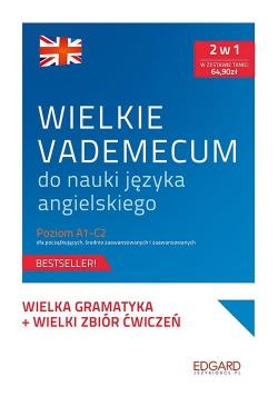 Wielkie vademecum do nauki j. angielskiego A1-C2