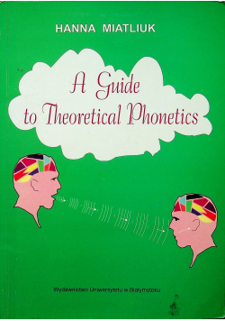 A Guide to Theoretical Phonetics