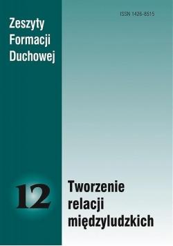 Zeszyty Formacji Duchowej nr 12 Tworzenie...