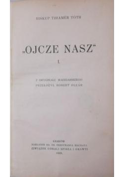 Ojcze Nasz tom I 1939 r.
