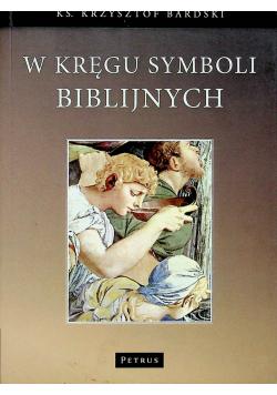 W kręgu Symboli biblijnych