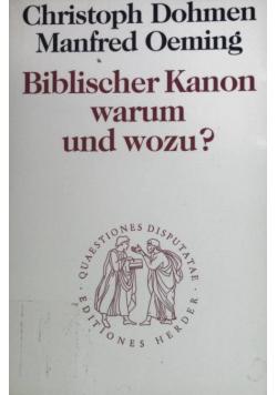 Biblischer Kanon warum und wozu