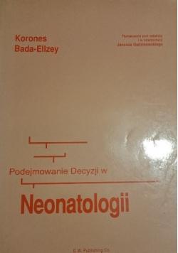 Podejmowanie decyzji w neonatologii