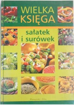 Wielka księga sałatek i surówek