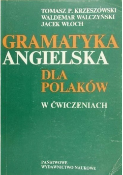 Gramatyka angielska dla Polaków w ćwiczeniach