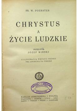 Chrystus a życie ludzkie 1926 r.
