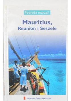 Podróże marzeń Mauritius Reunion i Seszele