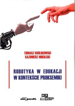 Robotyka w edukacji w kontekście proksemiki