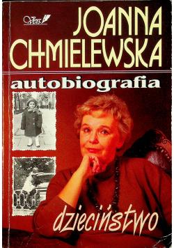 Chmielewska Autobiografia Dzieciństwo