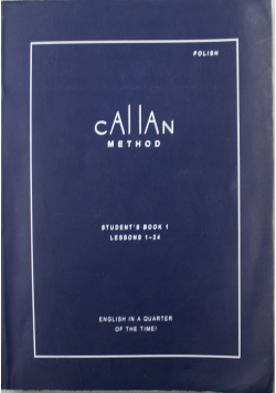 Callan Method Studentss Book 1