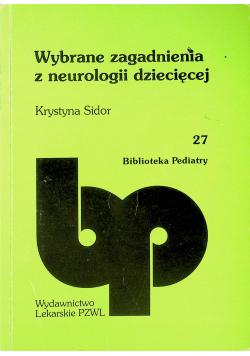 Wybrane zagadnienia z neurologii dziecięcej
