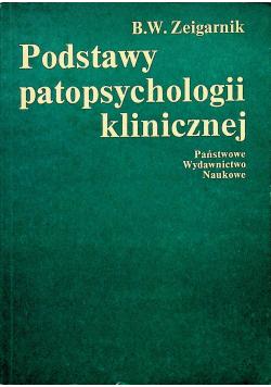 Podstawy patopsychologii klinicznej