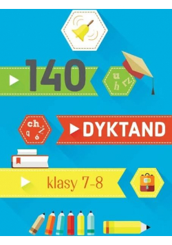 140 dyktand Klasy 7-8