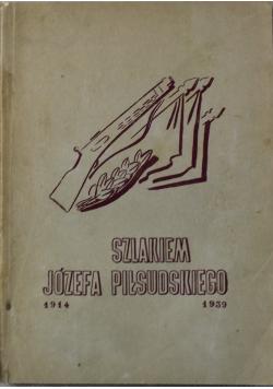 Szlakiem Józefa Piłsudskiego 1939r