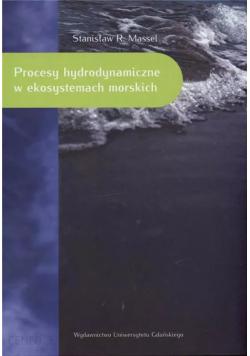 Procesy hydrodynamiczne w ekosystemach morskich