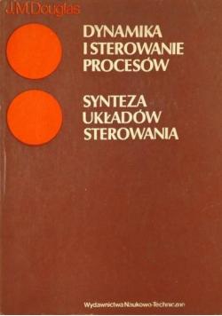 Dynamika i sterowanie procesów Tom II