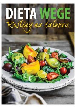 Dieta wege. Rośliny na talerzu