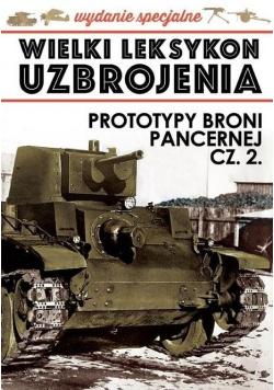 Wielki leksykon uzbrojenia Prototypy broni pancernej Część 2