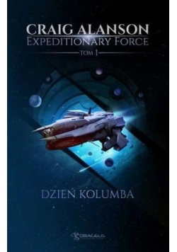 Expeditionary Force T.1 Dzień Kolumba