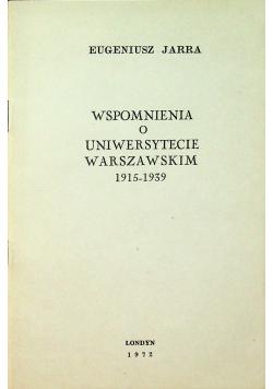 Wspomnienia o Uniwersytecie Warszawskim 1915 1939