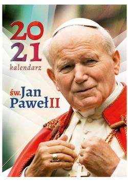 Kalendarz 2021 Ścienny św. Jan Paweł II