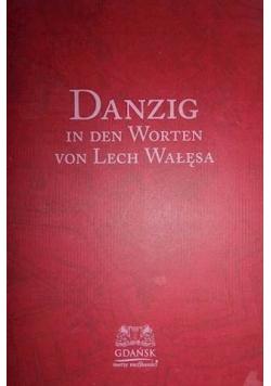 Danzig in den Worten von Lech Wałęsa plus Autograf