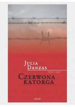 Czerwona katorga 1923-1932