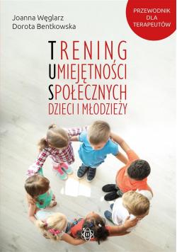 Trening umiejętności społecznych dzieci i młodzież