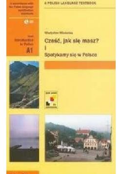 Część jak się masz Część I Spotkamy się w Polsce + płyty CD