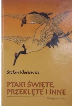 Ptaki święte przeklęte i inne