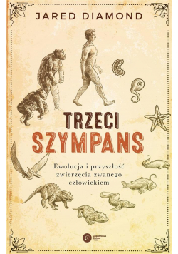 Trzeci szympans. Ewolucja i przyszłość...