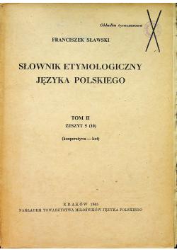 Słownik etymologiczny języka polskiego Tom II