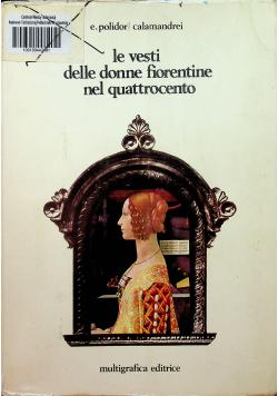 Le vesti delle donne fiorentine nel quattrocento
