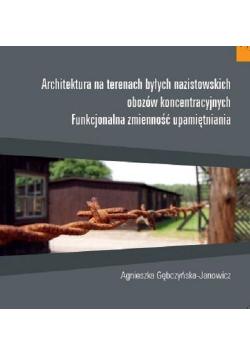 Architektura na terenach byłych nazistowskich...