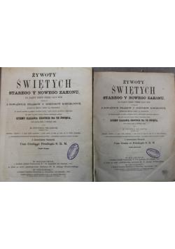 Żywoty Świętych Starego Y Nowego Zakonu 2 części 1866 r.