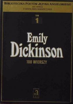 Dickinson 100 wierszy Tom I