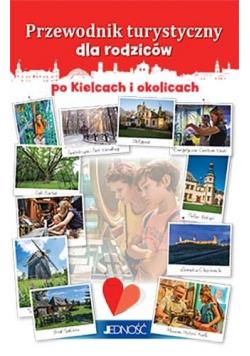 Przewodnik turystyczny dla rodziców po Kielcach...