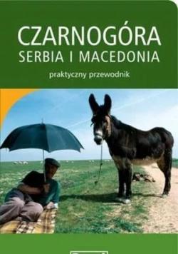 Czarnogóra Serbia i Macedonia